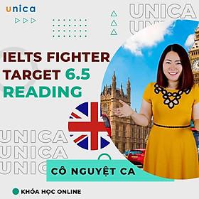 Khóa học NGOẠI NGỮ- IELTS Fighter Target 6.5: Reading -[UNICA.VN