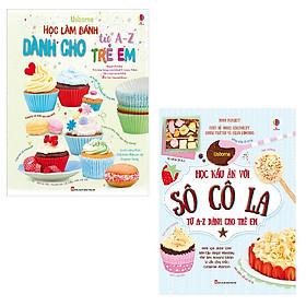 Combo Học Làm Bánh Và Nấu Ăn Với Socola Từ A-Z Dành Cho Trẻ Em