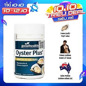 Goodhealth Oyster Plus Tinh Chất Hàu 60 Viên - Tăng Cường Sinh Lý - Cải Thiện Chất Lượng Tinh Trùng - Hàng Chính Hãng New Zealand