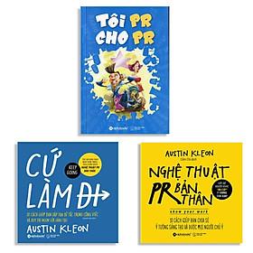 Combo Sách: Cứ Làm Đi! + Nghệ Thuật PR Bản Thân  + Tôi PR Cho PR