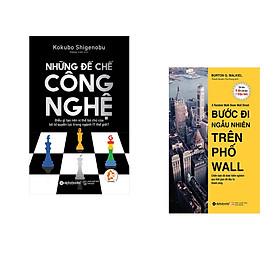 Combo 2 cuốn sách: Những Đế Chế Công Nghệ  + Bước Đi Ngẫu Nhiên Trên Phố Wall