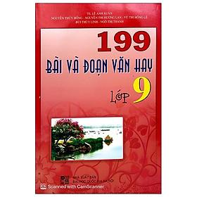 199 Bài Và Đoạn Văn Hay 9 (2020)
