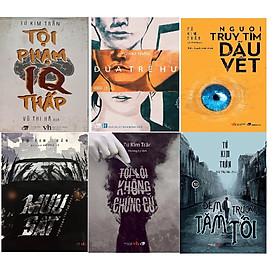 Combo 6 cuốn sách của Tác giả Tử Kim Trần: Tội phạm IQ thấp + Đứa trẻ hư + Người Truy tìm dấu vết + Mưu Sát + Tội lỗi không chứng cứ + Đêm Trường tăm tối