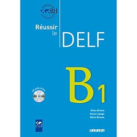 Sách học tiếng Pháp: Reussir Le Delf B1 - Livre (kèm CD)