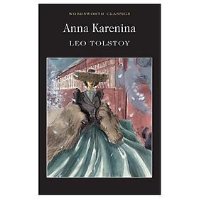 Wordsworth Classics : Anna Karenina (Paperback)