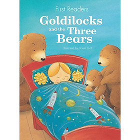 First Readers - Goldilocks And The Three Bears