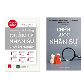 Combo 2 cuốn : Kỹ Năng Quản Lý Nhân Sự Chuyên Nghiệp + Chiến Lược Nhân Sự