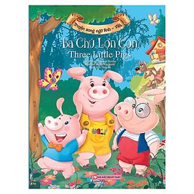 Ba Chú Lợn Con - Truyện Song Ngữ Anh - Việt