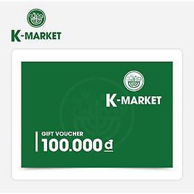 K-Market - Phiếu Quà Tặng 100k