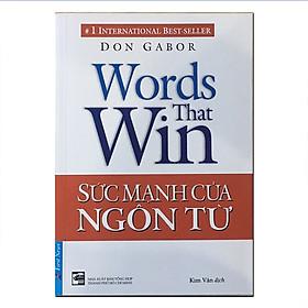 Sức mạnh của ngôn từ (Tái bản 2018)