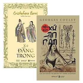Combo Sách : Xứ Đàng Trong + Hội Kín Xứ An Nam