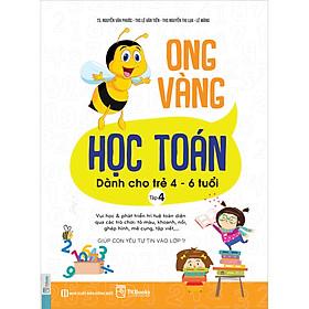 Sách Ong Vàng Học Toán Dành Cho Trẻ 4-6 Tuổi - Tập 4