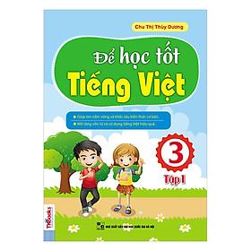 Để Học Tốt Tiếng Việt Lớp 3 (Tập 1)