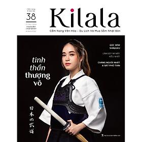 Kilala tập 38 | Cẩm nang văn hóa - du lịch và mua sắm Nhật Bản