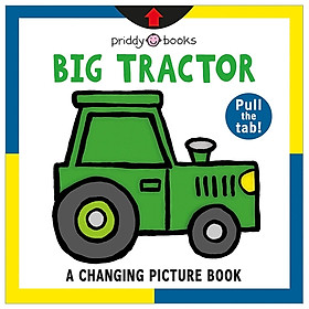 A Changing Picture Book: Big Tractor
