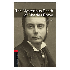 Oxford Bookworms Library (3 Ed.) 3: The Mysterious Death Of Charles Bravo