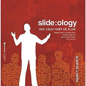 Cuốn Sách Hướng Dẫn Bạn Phương Pháp Tư Duy Bằng Hình Ảnh Trong Việc Thiết Kế Slide: Học Cách Thiết Kế Slide