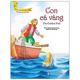 Truyện Song Ngữ Anh - Việt: Con Cá Vàng