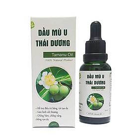 Dầu mù u Thái Dương - Chăm sóc làn da bé, giảm bỏng, giảm ngứa, giảm hăm tã,...