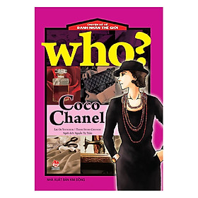 Who? Chuyện Kể Về Danh Nhân Thế Giới: Coco Chanel (Tái Bản 2019)
