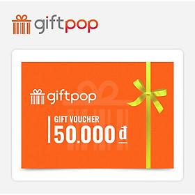 Giftpop - Phiếu Qùa Tặng Giftpop 50K