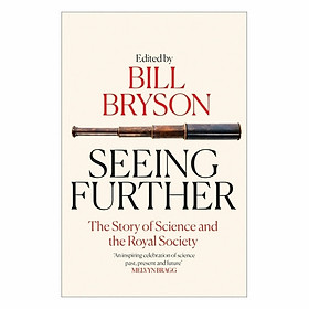 Seeing Further: The Story of Science and the Royal Society