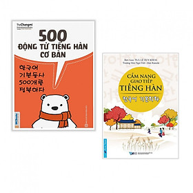 Combo Cẩm Nang Giao Tiếp và Động Từ Tiếng Hàn: 500 Động Từ Tiếng Hàn Cơ Bản + Cẩm Nang Giao Tiếp Tiếng Hàn (Bộ 2 cuốn/ Tặng kèm bookmark thiết kế)