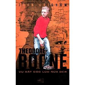Cuộc phiêu lưu của Luật sư nhí Theodore Boone: Vụ bắt cóc lúc nửa đêm