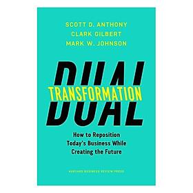 Harvard Business Review: Dual Transformation