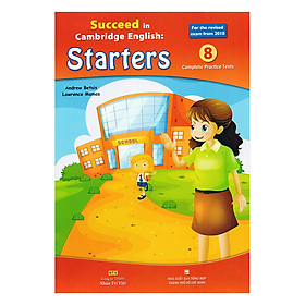 Succeed In Cambridge English - Starters (Kèm CD Hoặc File MP3)