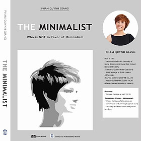 THE MINIMALIST - Who is NOT in Favor of Minimalism
