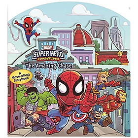 Marvel Super Hero Adventures: The Amazing Chase (Move-along Storybook Marvel)