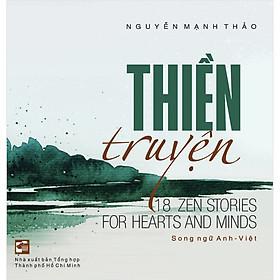Thiền Truyện (Song Ngữ Anh – Việt)