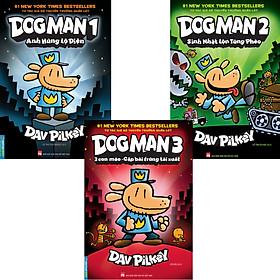 Combo 3 Quyển Dog Man Tập 1 Đến Tập 3