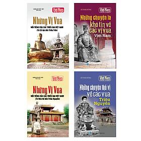 Combo Tủ sách lịch sử - Những vị vua của các triều đại Việt Nam