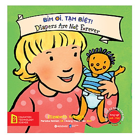 Giáo Dục Kỹ Năng Sống Đẹp – Bỉm Ơi, Tạm Biệt! – Diapers Are Not Forever