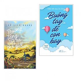 Combo 2 cuốn Trường Làng Vẫn Ra Thế Giới+ Buông Tay Để Con Bay - Giải Pháp Để Con Tự Lập Và Mẹ Tự Do (Tặng kèm bookmark thiết kế)