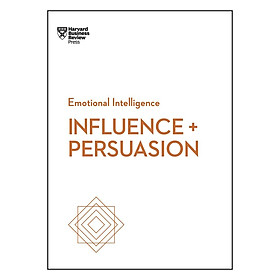 Harvard Business Review Emotional Intelligence Series Influence And Persuasion