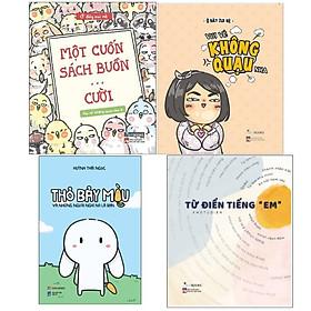 """Combo cười không ngớt:  Thỏ Bảy Màu Và Những Người Nghĩ Nó Là Bạn +Một Cuốn Sách Buồn… Cười + Vui Vẻ Không Quạu Nha + Từ Điển Tiếng """"Em""""-Sổ tay"""