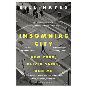 Insomniac City: New York, Oliver Sacks, and Me