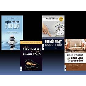 Combo 4 cuốn Sách hay về kỹ năng sống (Gieo suy nghĩ gặt thành công + Lợi mỗi ngày được 1 giờ + 10 phút tĩnh tâm + Kỹ năng để cân bằng giữa công việc và cuộc sống, tặng kèm bookmark HIHI + Sổ tay)