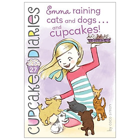 Emma Raining Cats And Dogs...And Cupcakes