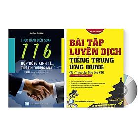 Sách- Combo 2 sách Bài tập luyện dịch tiếng Trung ứng dụng (Sơ -Trung cấp, Giao tiếp HSK có mp3 nghe, có đáp án)+ 116 Hợp đồng Kinh Tế Thư Tín Thương Mại song ngữ Trung Pinyin + DVD tài liệu