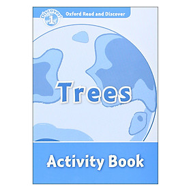 Oxford Read And Discover 1: Trees Activity Book