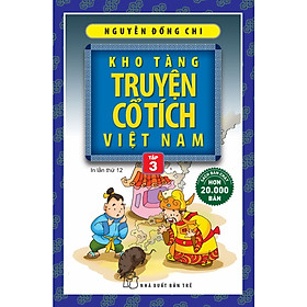 Kho Tàng Truyện Cổ Tích Việt Nam (Tập 3)