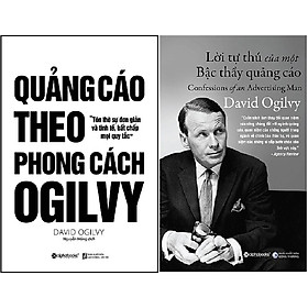 Combo Lời Tự Thú Của Một Bậc Thầy Quảng Cáo + Quảng Cáo Theo Phong Cách Ogilvy