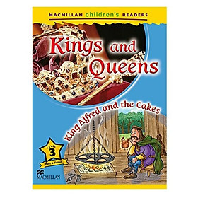 Macmillan Children's Readers 3: Kings And Queens - King Alfred And The Cakes