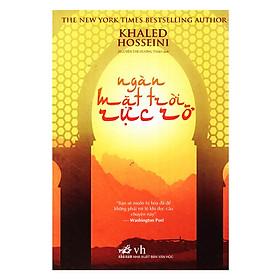 Cuốn sách được tạp chí Times xếp vị trí thứ 3 trong 10 tiểu thuyết xuất sắc nhất thế giới năm 2007: Ngàn mặt trời rực rỡ (TB)