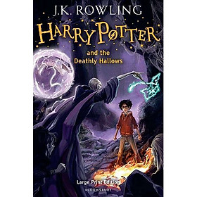 Harry Potter Part 7: Harry Potter And The Deathly Hallows (Hardback) Large Print Edition (Harry Potter và Bảo bối tử thần) (English Book)