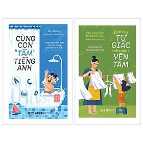 """Combo Cùng Con """"Tắm"""" Tiếng Anh + Con Tự Giác Cha Mẹ Yên Tâm"""
